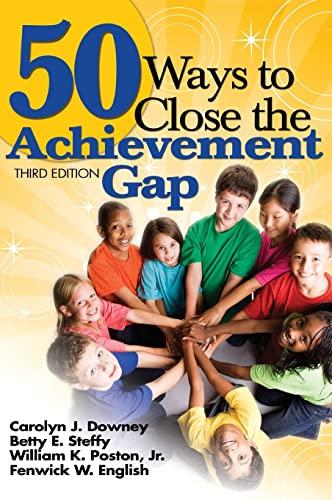 9781412958974: 50 Ways to Close the Achievement Gap