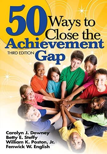 9781412958981: 50 Ways to Close the Achievement Gap (Volume 3)