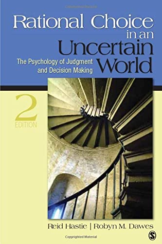 Rational Choice in an Uncertain World : Robyn M. Dawes