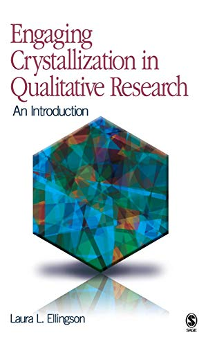 9781412959063: Engaging Crystallization in Qualitative Research: An Introduction