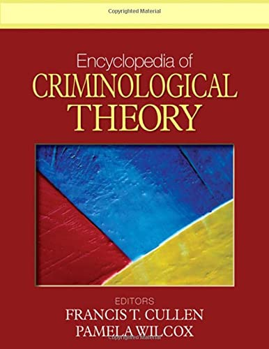 9781412959186: Encyclopedia of Criminological Theory