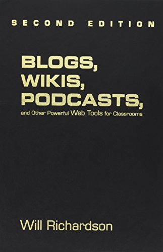 9781412959711: Blogs, Wikis, Podcasts, and Other Powerful Web Tools for Classrooms