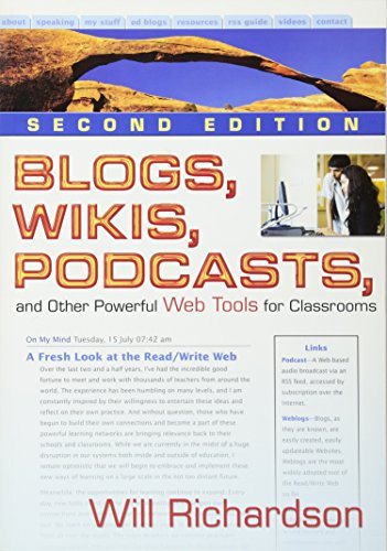 9781412959728: Blogs, Wikis, Podcasts, and Other Powerful Web Tools for Classrooms