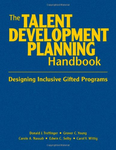 9781412959797: The Talent Development Planning Handbook: Designing Inclusive Gifted Programs