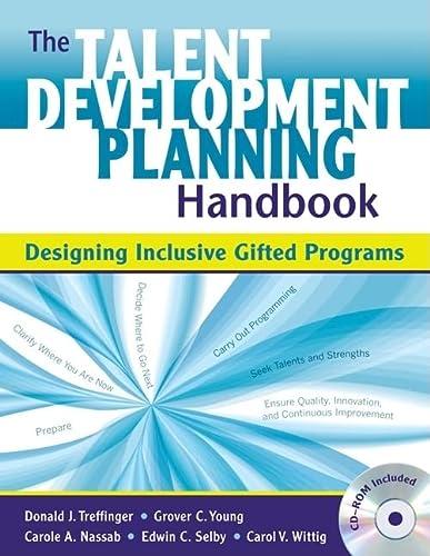 9781412959803: The Talent Development Planning Handbook: Designing Inclusive Gifted Programs