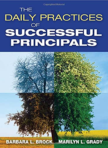 9781412959865: The Daily Practices of Successful Principals