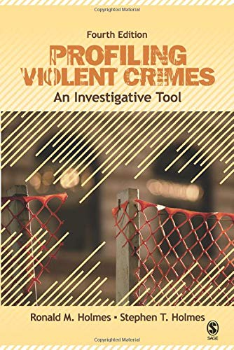 9781412959988: Profiling Violent Crimes: An Investigative Tool