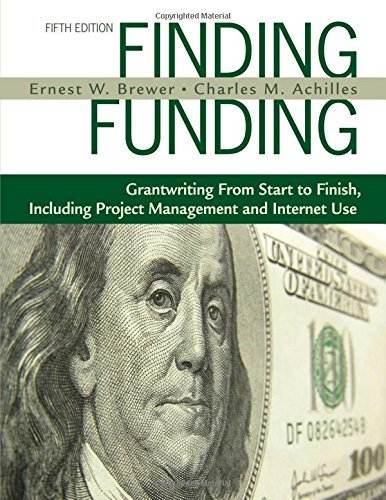 9781412959995: Finding Funding: Grantwriting From Start to Finish, Including Project Management and Internet Use