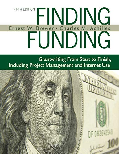 9781412960007: Finding Funding: Grantwriting From Start to Finish, Including Project Management and Internet Use