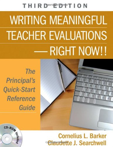 9781412960113: Writing Meaningful Teacher Evaluations-Right Now!!: The Principal′s Quick-Start Reference Guide