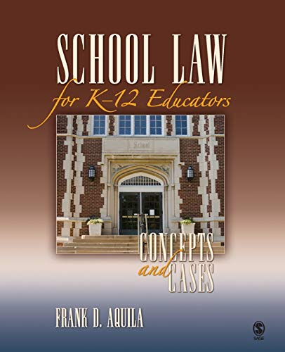 9781412960304: School Law for K-12 Educators: Concepts and Cases