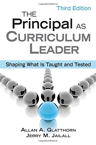 9781412960359: The Principal as Curriculum Leader: Shaping What Is Taught and Tested