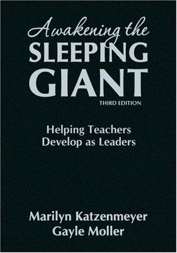 9781412960397: Awakening the Sleeping Giant: Helping Teachers Develop as Leaders