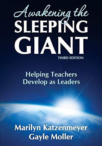 9781412960403: Awakening the Sleeping Giant: Helping Teachers Develop as Leaders