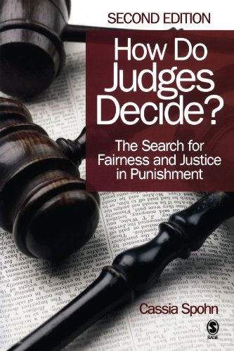 How do judges decide?. the search for fairness and justice in punishment