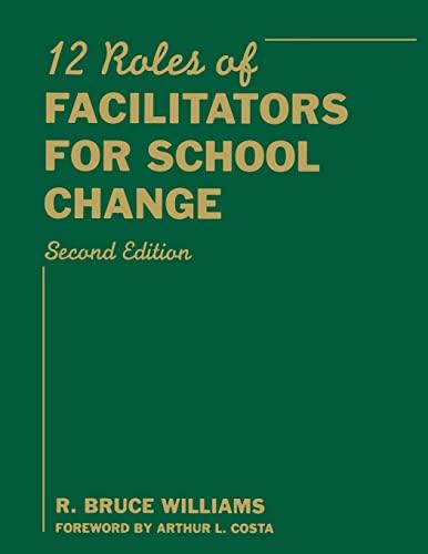 9781412961134: Twelve Roles of Facilitators for School Change