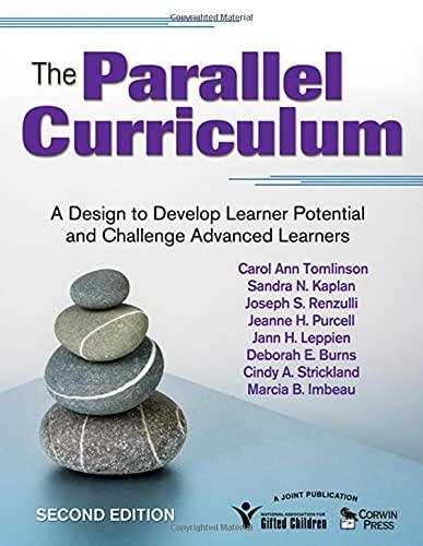 9781412961318: The Parallel Curriculum: A Design to Develop Learner Potential and Challenge Advanced Learners