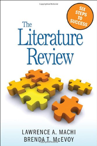 The Literature Review : Six Steps to: Brenda T. McEvoy;