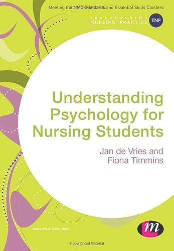 9781412961950: Understanding Psychology for Nursing Students (Transforming Nursing Practice Series)