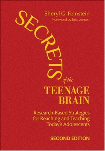 9781412962667: Secrets of the Teenage Brain: Research-Based Strategies for Reaching and Teaching Today's Adolescents