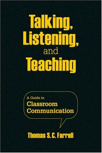 9781412962681: Talking, Listening, and Teaching: A Guide to Classroom Communication