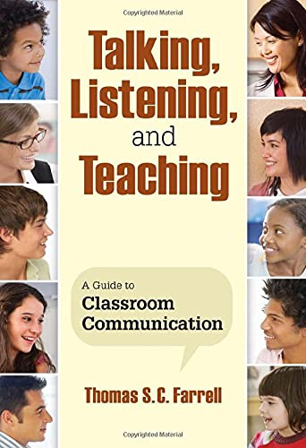 9781412962698: Talking, Listening, and Teaching: A Guide to Classroom Communication