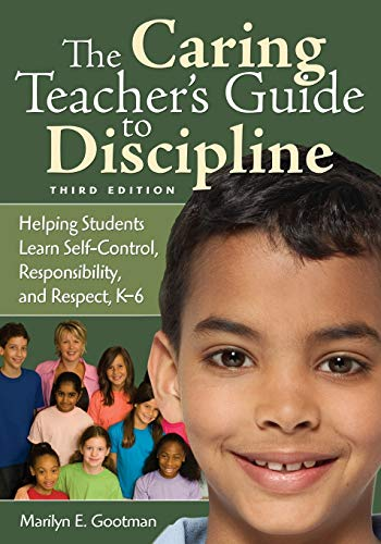 9781412962841: The Caring Teacher′s Guide to Discipline: Helping Students Learn Self-Control, Responsibility, and Respect, K-6