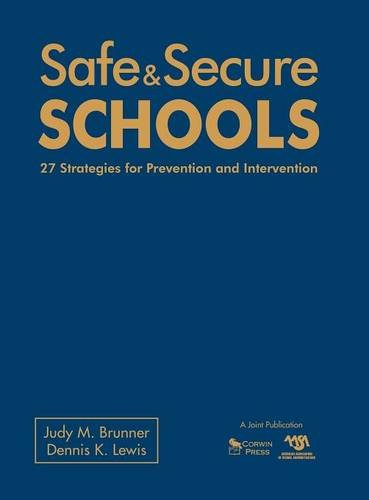9781412962988: Safe & Secure Schools: 27 Strategies for Prevention and Intervention