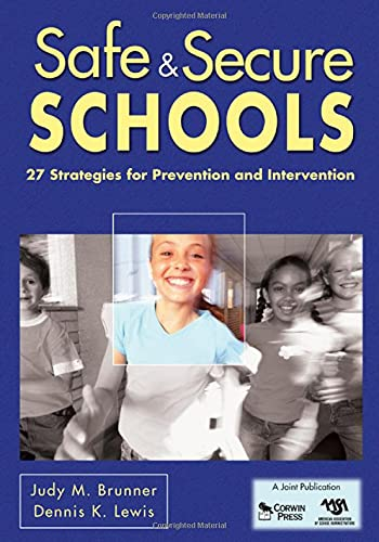 9781412962995: Safe & Secure Schools: 27 Strategies for Prevention and Intervention