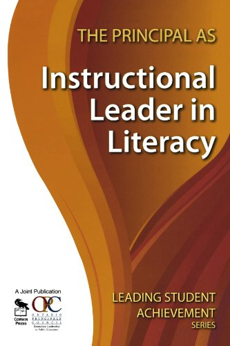 9781412963091: The Principal as Instructional Leader in Literacy (Leading Student Achievement Series)