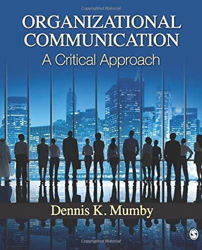 9781412963152: Organizational Communication: A Critical Approach