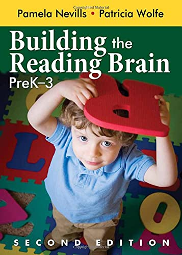 Building the Reading Brain, PreK-3: Wolfe, Patricia