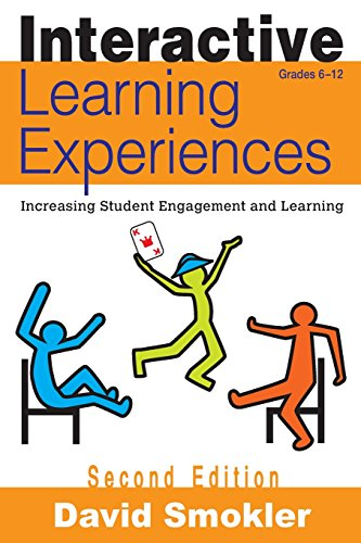 9781412963367: Interactive Learning Experiences, Grades 6-12: Increasing Student Engagement and Learning