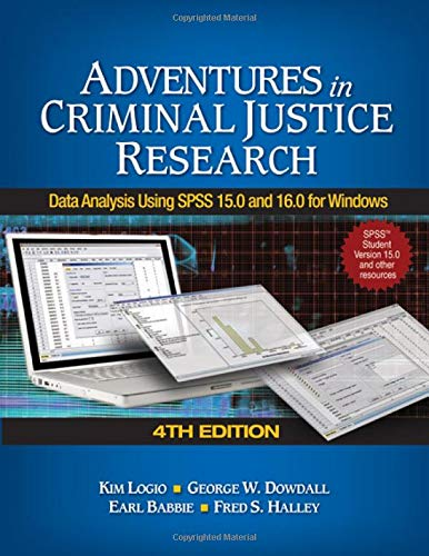 9781412963510: Adventures in Criminal Justice Research: Data Analysis Using SPSS 15.0 and 16.0 for Windows