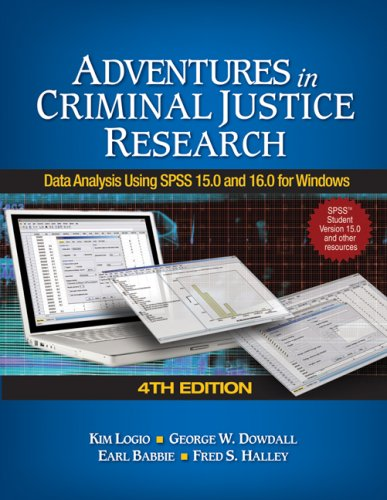 9781412963527: Adventures in Criminal Justice Research: Data Analysis Using SPSS 15.0 and 16.0 for Windows