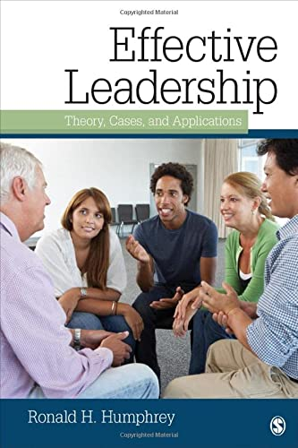 9781412963558: Effective Leadership: Theory, Cases, and Applications