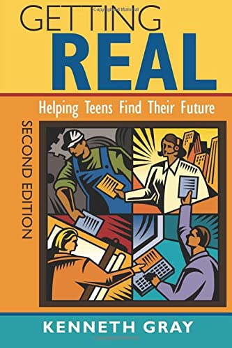 9781412963657: Getting Real: Helping Teens Find Their Future (Volume 2)