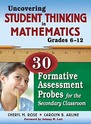 9781412963763: Uncovering Student Thinking in Mathematics, Grades 6-12: 30 Formative Assessment Probes for the Secondary Classroom