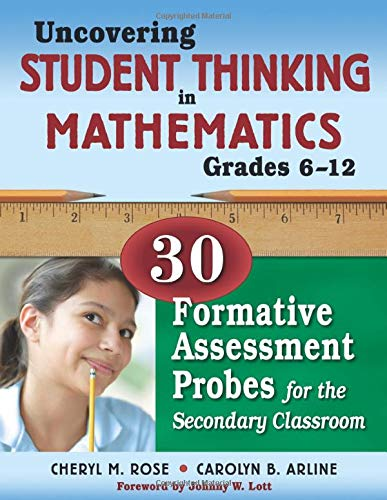 9781412963770: Uncovering Student Thinking in Mathematics, Grades 6-12: 30 Formative Assessment Probes for the Secondary Classroom