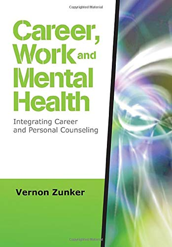9781412964234: Career, Work, and Mental Health: Integrating Career and Personal Counseling