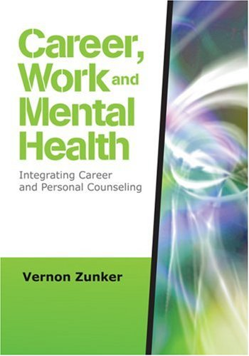 9781412964241: Career, Work, and Mental Health: Integrating Career and Personal Counseling