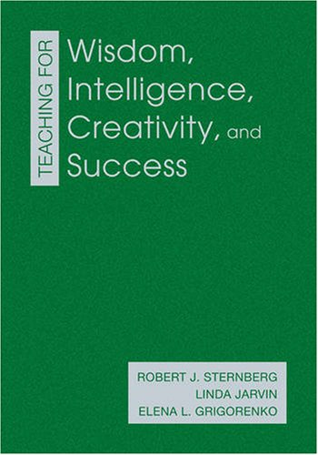 9781412964524: Teaching for Wisdom, Intelligence, Creativity, and Success
