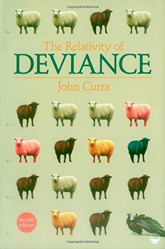 9781412964661: The Relativity of Deviance