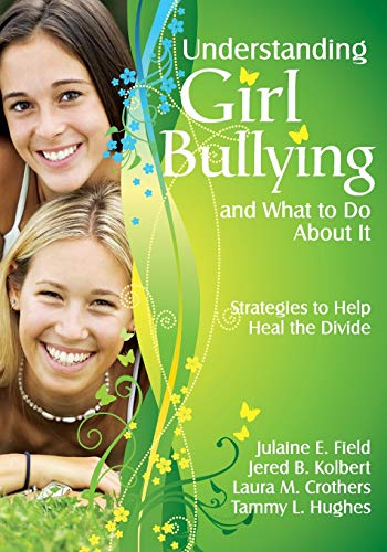9781412964883: Understanding Girl Bullying and What to Do About It: Strategies to Help Heal the Divide