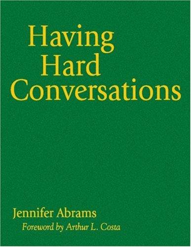 9781412964999: Having Hard Conversations