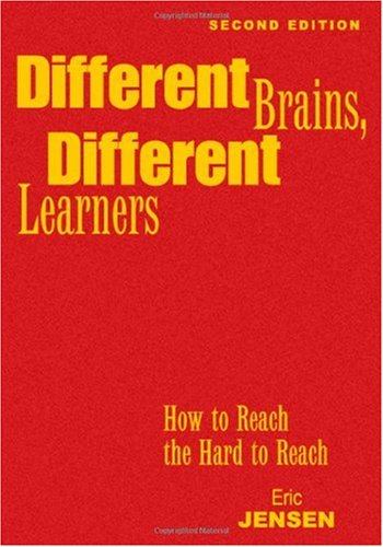 9781412965019: Different Brains, Different Learners: How to Reach the Hard to Reach
