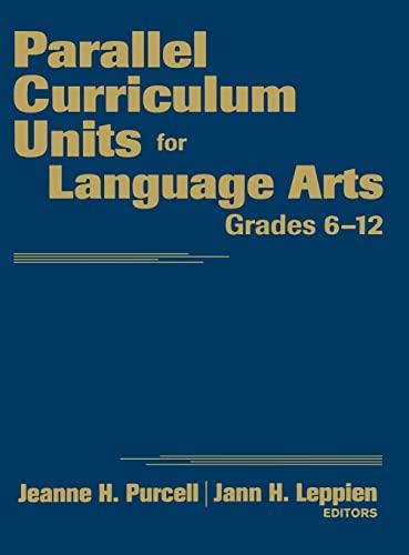 9781412965378: Parallel Curriculum Units for Language Arts, Grades 6-12