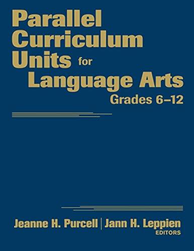 9781412965385: Parallel Curriculum Units for Language Arts, Grades 6-12