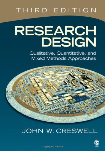 9781412965569: Research Design: Qualitative, Quantitative, and Mixed Methods Approaches