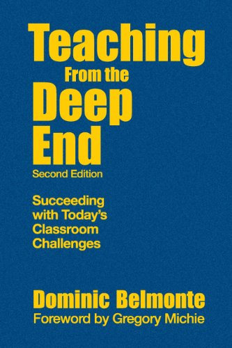 9781412965613: Teaching From the Deep End: Succeeding With Today′s Classroom Challenges